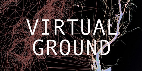 Virtual Ground Launch Event: MA Art and Science tickets