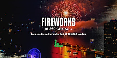 Fireworks at 360 CHICAGO tickets