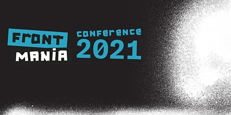 Frontmania Conference 2021 tickets