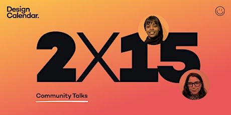 2X15 Creative Community Talks tickets