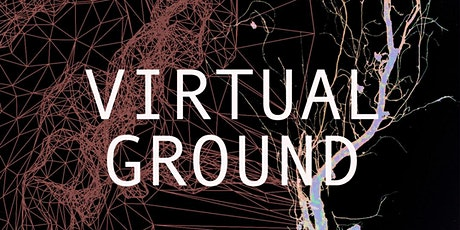 Virtual Ground Closing Event: MA Art and Science tickets
