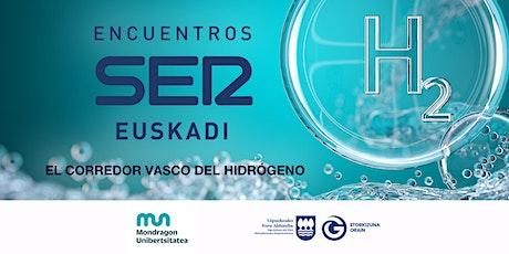 Encuentros SER Euskadi: El corredor vasco del hidrógeno entradas
