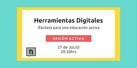 Herramientas Digitales (fáciles) para una Educación Activa entradas
