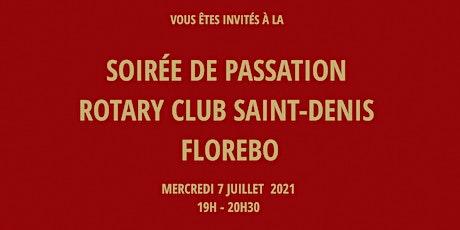 Soirée de passation Rotary club Saint-Denis  Florebo billets