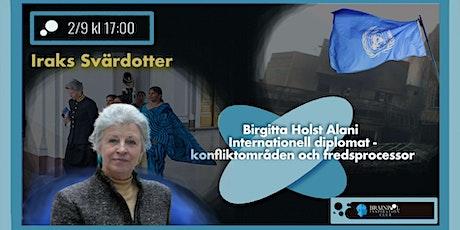 """""""Iraks svärdotter"""". Diplomati. Jobba i konfliktområden & fredsprocesser. tickets"""