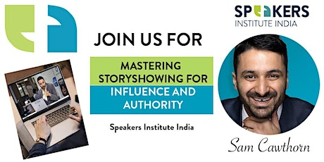 INDIA: Mastering Storyshowing for Influence & Authority, feat. Sam Cawthorn tickets