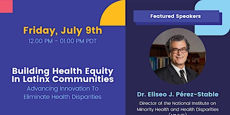 LCAC19 & SaludConTech: Advancing Innovation To Eliminate Health Disparities tickets