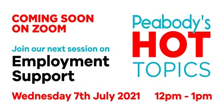 Peabody Hot Topics - Employment Support tickets