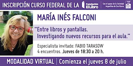 """Taller virtual: """"Entre libros y pantallas."""", a cargo de María Inés Falconi entradas"""