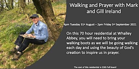 Residential Retreat -'Walking & Prayer' with Archdeacon Mark & Gill Ireland tickets