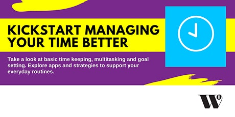 Kickstart Managing Your Time Better tickets