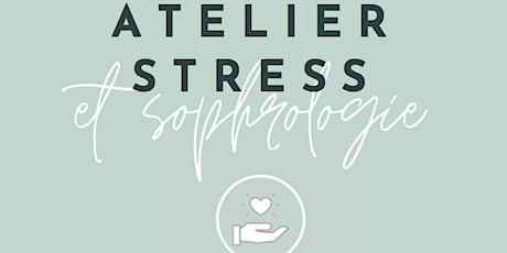Atelier gestion du stress & sophrologie billets