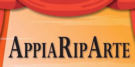 AppiaRipArte - Spettacolo teatrale biglietti