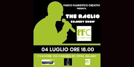 THE RAGLIO COMEDY SHOW biglietti