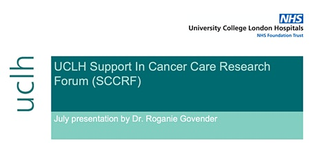 UCLH Support in Cancer Care Research Forum (SCCRF) July Presentation tickets