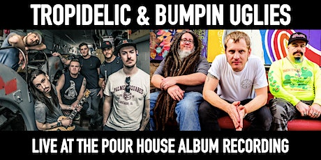 Tropidelic & Bumpin Uglies w/ The Ries Brothers Live Album Recording tickets