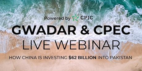 GWADAR & CPEC Live Webinar - CENTRAL LONDON tickets