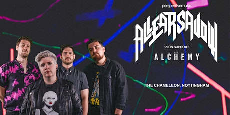 All Ears Avow & The Alchemy - Nottingham tickets