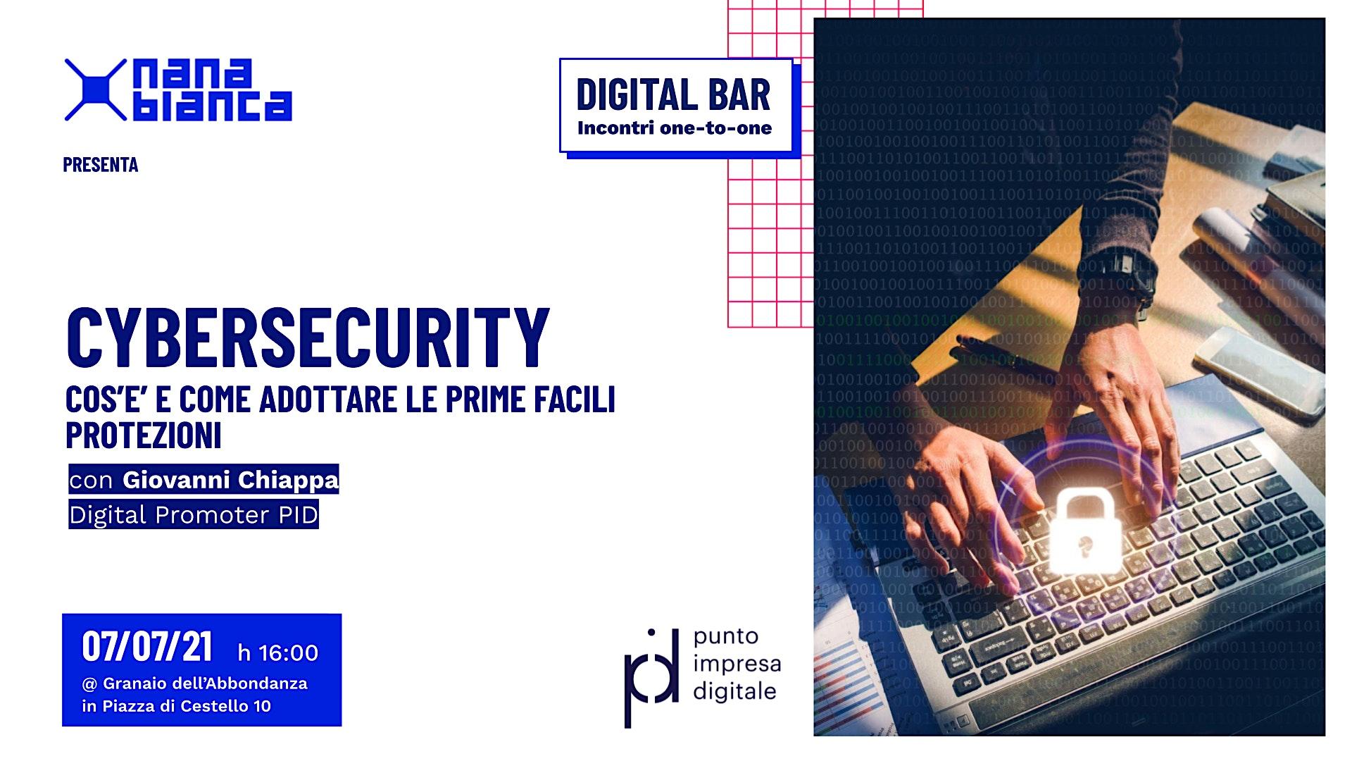 Digital Bar: Cybersecurity - Cos'è e come adottare le prime protezioni