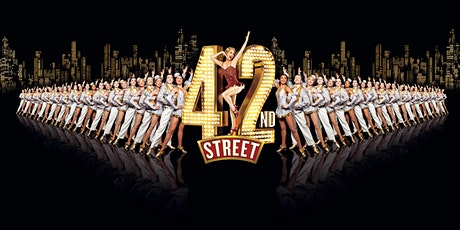 EVENT CINEMA: 42nd Street the Musical tickets