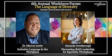 Workforce Forum: The Language of Diversity tickets