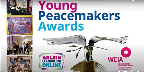 Seremoni Wobrwyo Heddychwyr Ifanc  / Young Peacemakers Awards Ceremony tickets