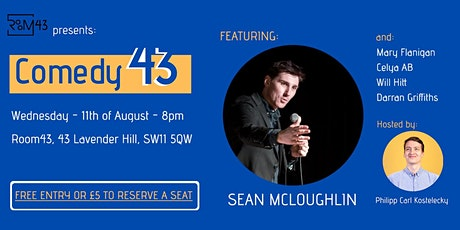 Comedy 43 - 11th of August tickets