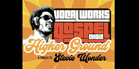 Tribute to Stevie Wonder - Vocal Works Gospel Choir  LIVE STREAM tickets