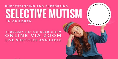 Understanding and Supporting Selective Mutism in Children tickets