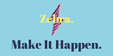 `Make It Happen with Zebra PR tickets
