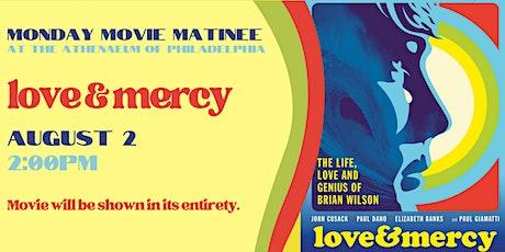 Monday Movie Matinee: Love & Mercy tickets