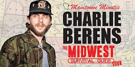Charlie Berens - The Midwest Survival Guide Tour tickets