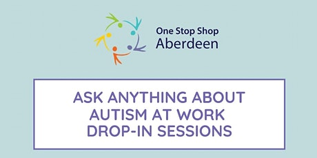 Autism at Work Drop-in Session tickets