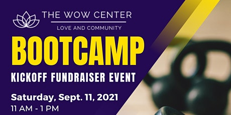 The WOW Center Kickoff Bootcamp Fundraiser tickets