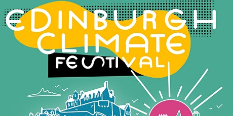 Edinburgh Climate Festival 2021 tickets