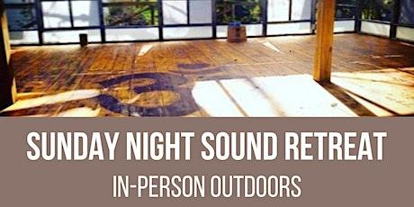 Sunday Night Sound Retreat tickets