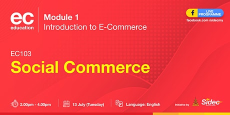SIDEC LIVE STREAMING - EC 103: Social Commerce biglietti