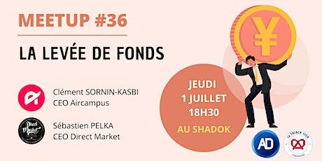 Meetup #36 : La levée de fonds billets