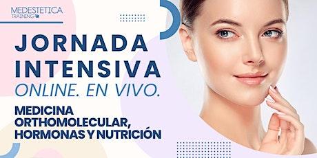Jornada Intensiva de Medicina Orthomolecular, Hormonas y Nutrición bilhetes