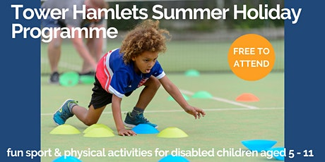 Tower Hamlets Summer Holiday Programme 2021 tickets