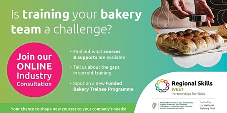 IS TRAINING YOUR BAKERY TEAM A CHALLENGE?  Industry Consultation tickets