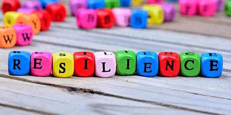 Developing Resilience as a Life Enhancing Skill tickets