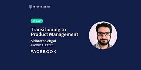 Webinar: Transitioning to Product Management by Facebook Product Leader tickets