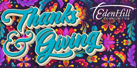 Thanks & Giving - A Celebration Benefiting EdenHill tickets