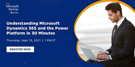 Webinar - Understanding Microsoft Dynamics 365 and the Power Platform tickets