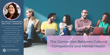 WEBINAR: The Connection Between Cultural Competence and Mental Health tickets