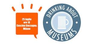 #DrinkingAboutMuseums Milano