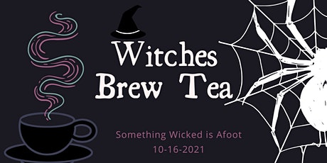 Witches Brew Tea at the Wayne Museum tickets