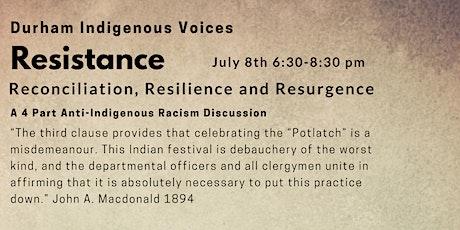 Durham Indigenous Voices-Resistance tickets