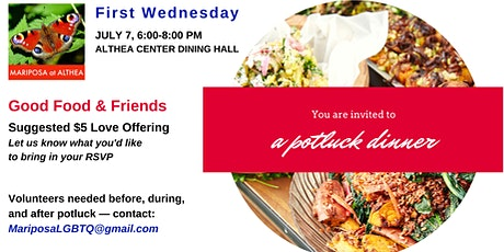 Mariposa's First Wednesday - Potluck Dinner for July 7, 2021 - at Althea tickets